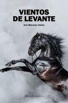 JOSÉ MANZANO LLAMAS. VIENTOS DE LEVANTE