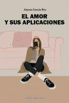 EL AMOR Y SUS APLICACIONES. AINARA GARCÍA REY