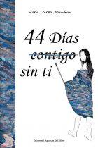 44 DÍAS (CONTIGO) SIN TI. SILVIA CORZO ESCUDERO