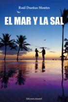 EL MAR Y LA SAL. RAÚL DUEÑAS MONTES – Ediciones Amaniel