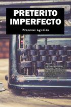 PRETÉRITO IMPERFECTO - FRANCESC AGUILLO MUSOLAS