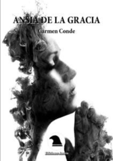 ANSIA DE LA GRACIA. CARMEN CONDE