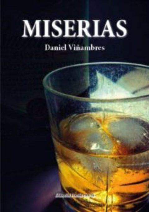 MISERIAS. DANIEL VIÑAMBRES