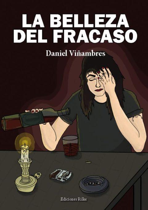 LA BELLEZA DEL FRACASO de DANIEL VIÑAMBRES MARTÍNEZ