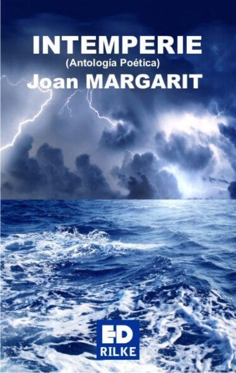 INTEMPERIE – Joan MARGARIT