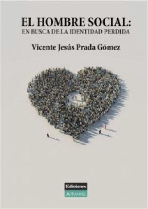 EN BUSCA DE LA IDENTIDAD PERDIDA – VICENTE PRADA – Ediciones Amaniel