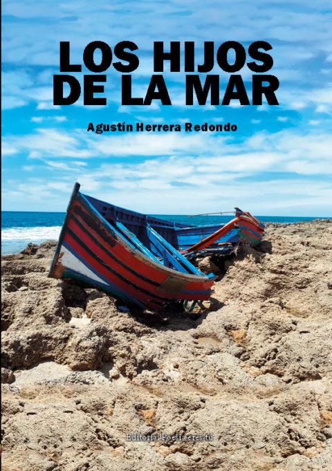 LOS HIJOS DE LA MAR. AGUSTÍN HERRERA REDONDO