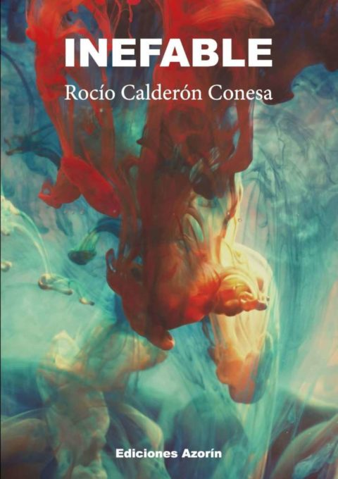 INEFABLE – ROCÍO CALDERÓN CONESA