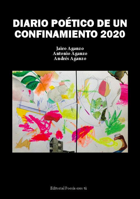 DIARIO POÉTICO DE UN CONFINAMIENTO 2020