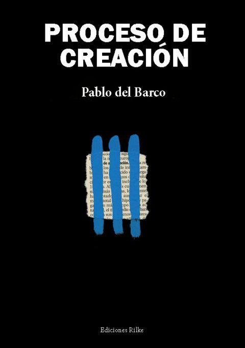 PROCESO DE CREACIÓN. PABLO DEL BARCO