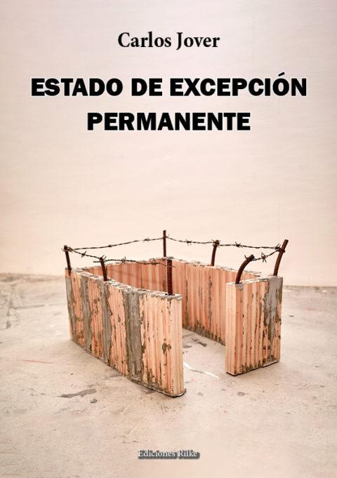 ESTADO DE EXCEPCIÓN PERMANENTE. CARLOS JOVER